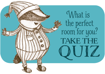 What is the perfect room for you? Take the QUIZ!